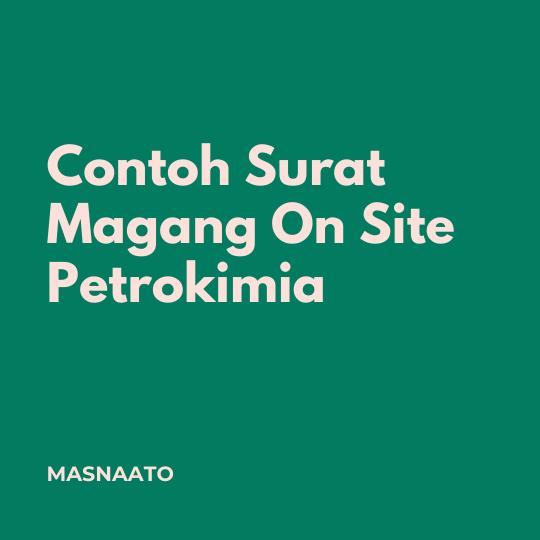 Contoh Surat Keterangan Magang On Site PT Petrokimia. Surat Magang On Site Selama Pandemi Covid.Download Surat Magang On Site