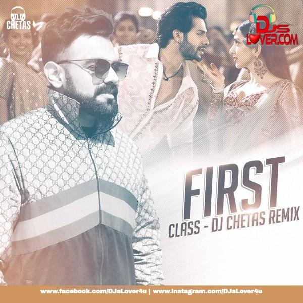 First Class Mashup DJ Chetas