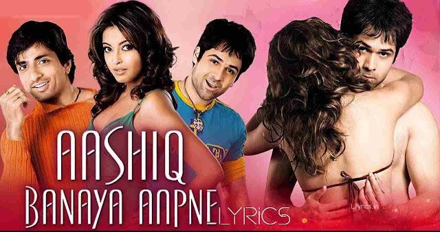 Aashiq Banaya Aapne Lyrics in Hindi - Himesh Reshammiya