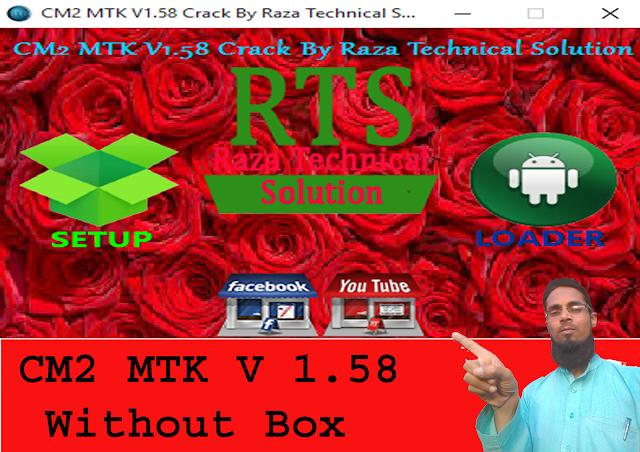CM2 MTK V1.58  By Raza Technical Solution