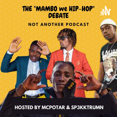 The Mambo WeHip-Hop Debate #ZimHipHop