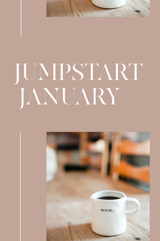 JUMPSTART JANUARY