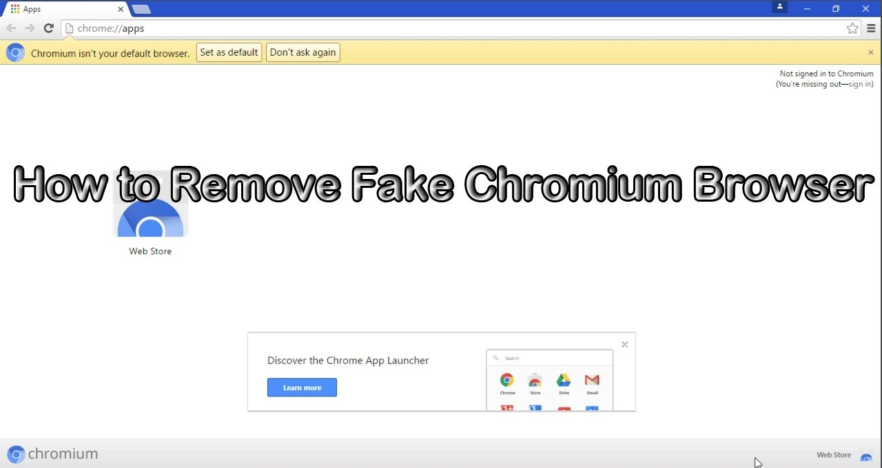 Chromium Browser - How To Remove Fake Chromium Browser From