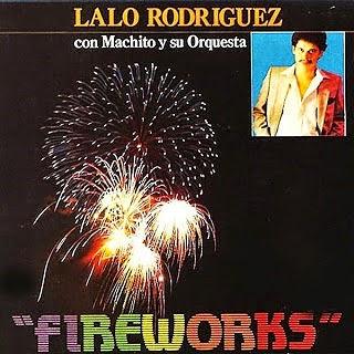 FIREWORKS - MACHITO ORQUESTA & LALO RODRIGUEZ (1977)