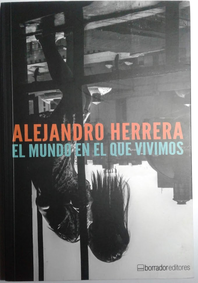 Alejandro Herrera - El mundo en el que vivimos