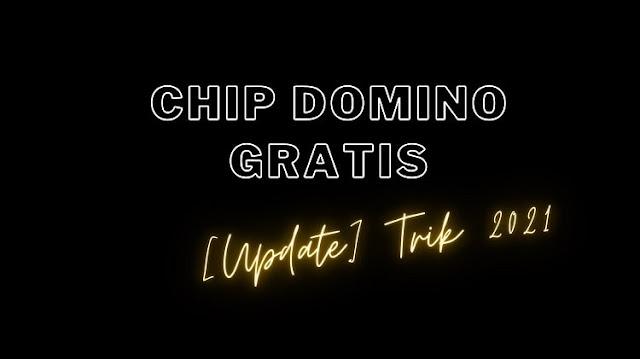 Mendapatkan Chip Higgs Domino Gratis