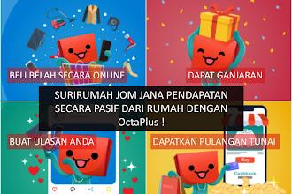 Jom jana pendapatan secara pasif dengan OctaPlus !