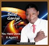 Audio : Mista Belief Ganiyo - You Have Done It Again Mp3.Prod By Jordan King