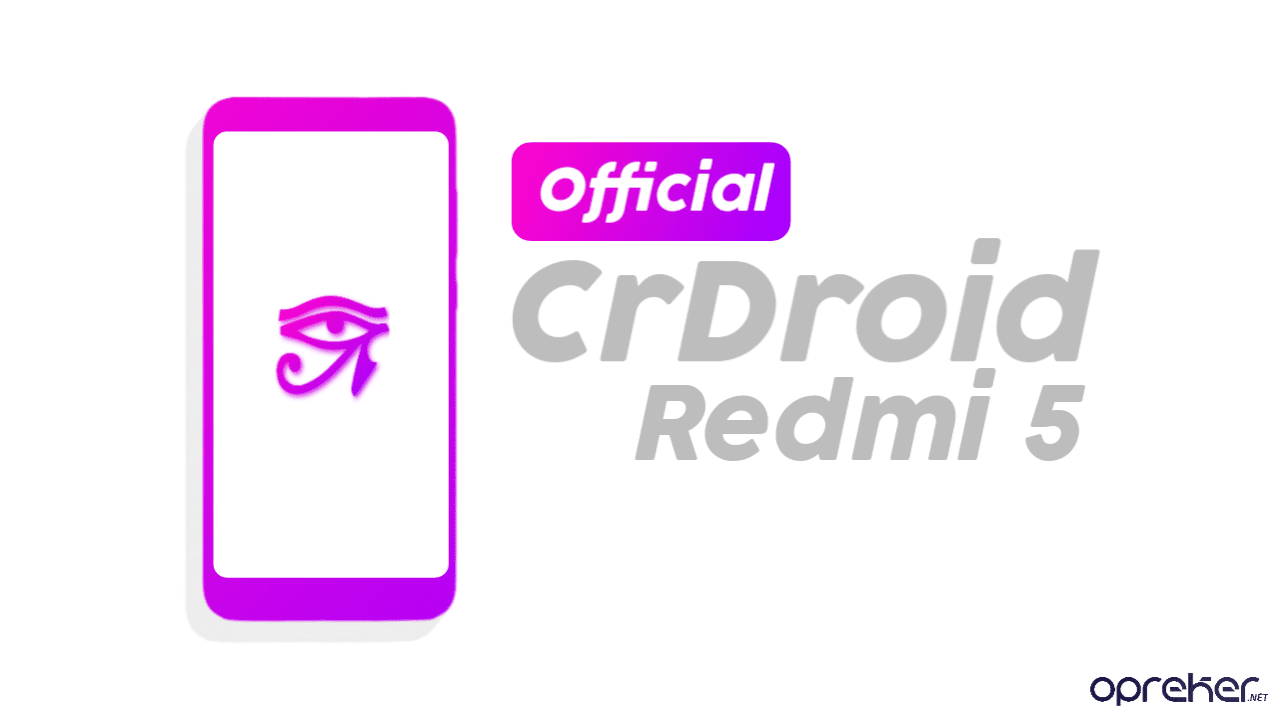 ROM Crdroid 5.5 Official Xiaomi Redmi 5 ( Rosy )