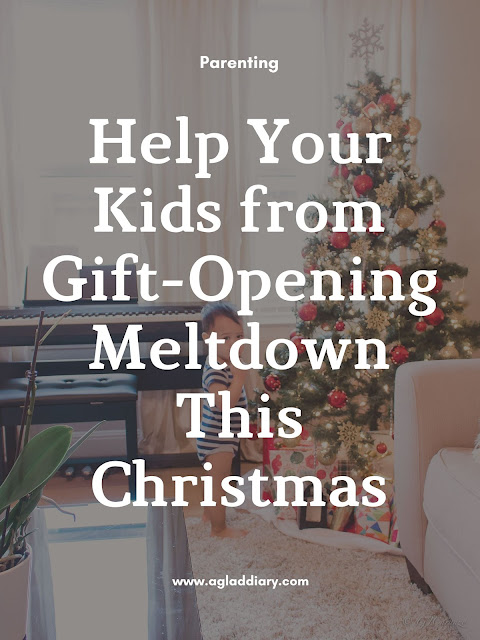 Help Your Kids From Gift-opening Meltdown This Christmas