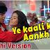 Yeh Kaali Kaali Aankhen Whatsapp Video Status | Download Video Status