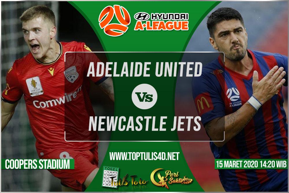 Prediksi Adelaide United vs Newcastle Jets 15 Maret 2020