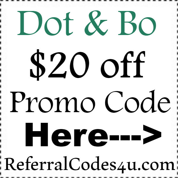 DotandBo.com Coupon Codes 2016-2017, Dot & Bo Free Shipping Promo Code September, October, November