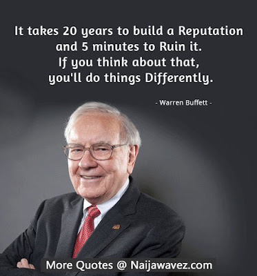 ewTFCHV 1438431400 - MOTIVATIONAL QUOTES: Warren Buffett Quote: It takes 20 years to build a reputation and five minutes to ruin it.