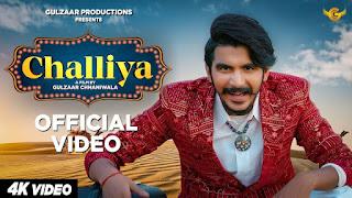 छल्लिया Challiya Lyrics in Hindi - Gulzaar Chhaniwala