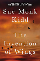 The Invention of Wings by Sue Monk Kidd book cover and review
