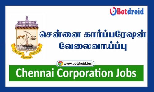 Chennai Corporation Jobs 2021 - Apply For Latest Chennai Jobs
