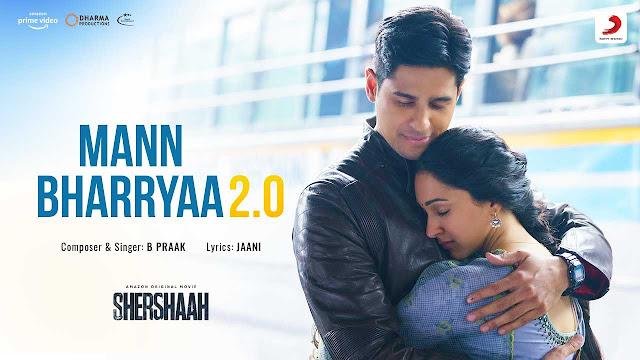 Mann Bharryaa 2.0 Lyrics – B Praak   Shershaah