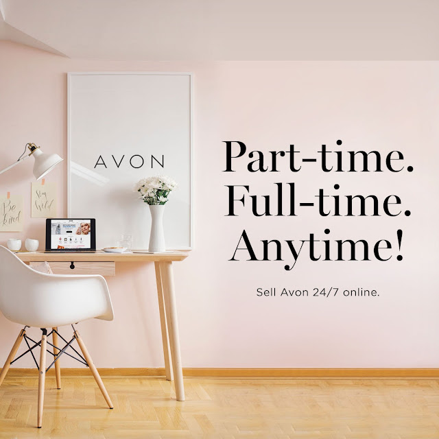 Part-Time. Full-Time. AnyTime! Sell Avon 24/7 Online.