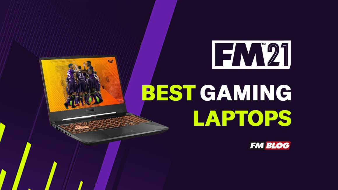 Best LAptops For Football Manager 2021