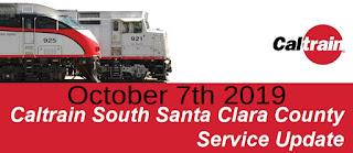 South Bay CALTRAIN Schedule Change On October 7, 2019