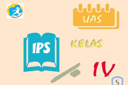 Latihan Soal Ulangan Akhir Semester Genap IPS Kelas 4 SD K13 dan Kunci Jawaban
