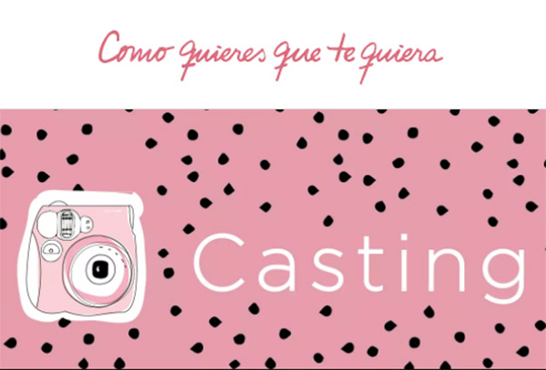 CASTING 2018 Argentina. Casting para niñas Argentina 2018. Como quieres que te quiera.