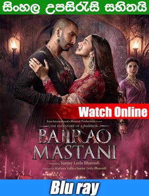 Bajirao Mastani 2015 Hindi Full Movie Watch Online With Sinhala Subtitle