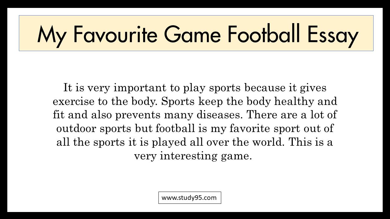 My Favourite Sport Football Essay