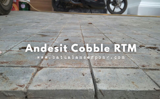 ANDESIT COBBLE RTM