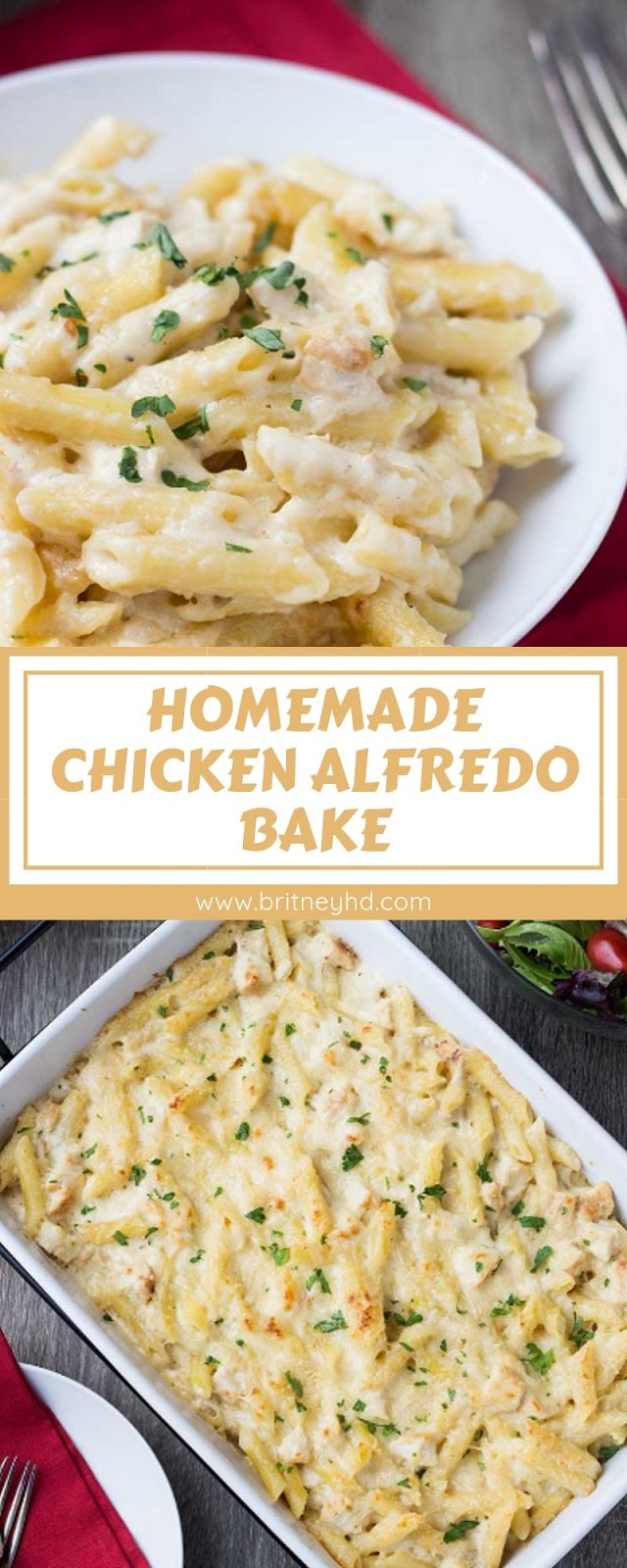 HOMEMADE CHICKEN ALFREDO BAKE