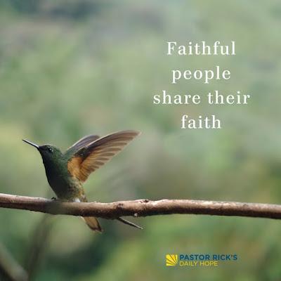 Faithful People Share Their Faith by Rick Warren