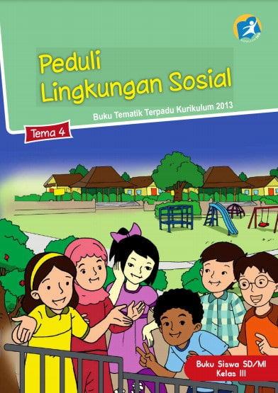 Buku Siswa Tema 4 Kelas 3 Revisi 2017 Kurikulum 2013