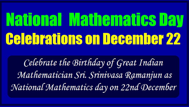 National Mathematics Day Celebrations On December 22 2018