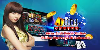 Situs Judi Poker Online Paling dipercaya di Indonesia