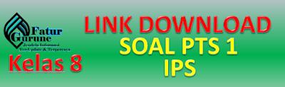 Download Soal PTS Kelas 8 Semester 1 Mata Pelajaran IPS