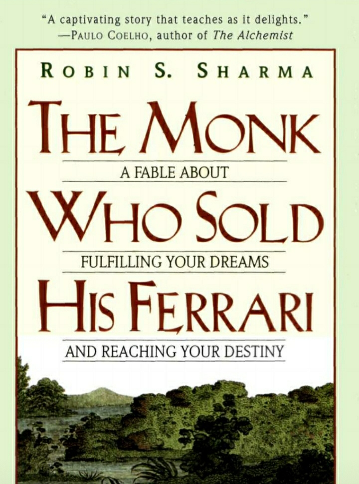 The Monk Who Sold His Ferrari by Robin Sharma.(Summary with free pdf download)