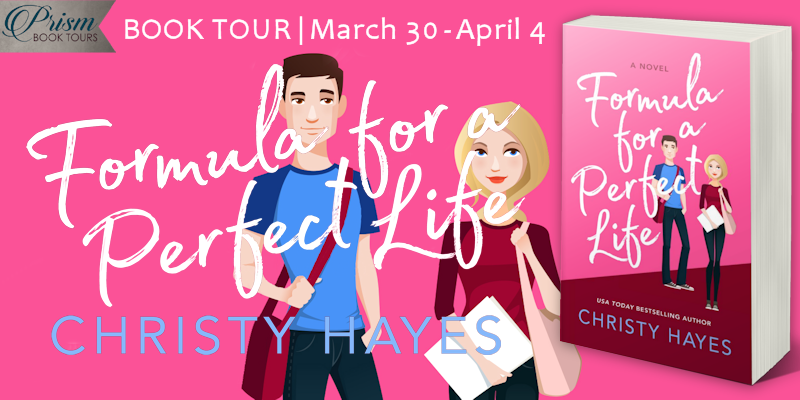 We're launching the Book Tour for FORMULA FOR A PERFECT LIFE by Christy Hayes! #FPLPrism