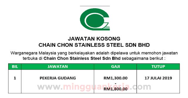 Pekerja Gudang - Chain Chon Stainless Steel Sdn Bhd