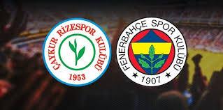 Ç.Rizespor - Fenerbahçe