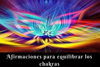afirmaciones para equilibrar los chakras