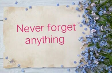 how to never forget anything with 3 helpful ways