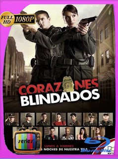 Corazones Blindados (2012) Temporada 1 [1080p] Latino [GoogleDrive] PGD