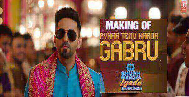 प्यार तेनू BADA KARADA HAI GABRU LYRICS IN Hindi -SHUBH MANGAL ZYADA SAAVDHAN: