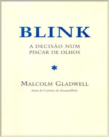 Blink – Malcolm Gladwell Download Grátis