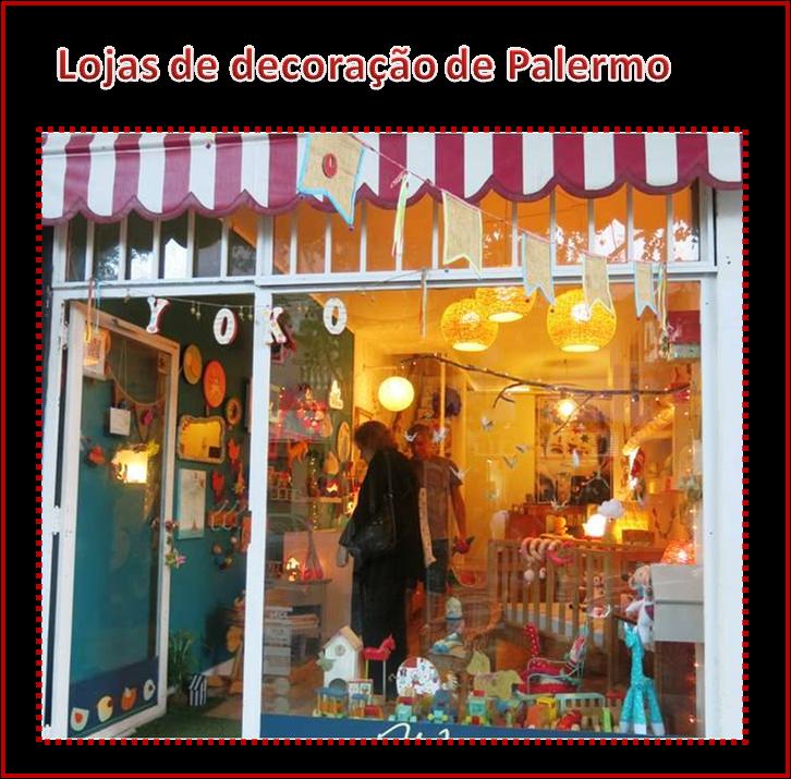 49f3899d3 Na minha Buenos Aires  pelas lojas de decoração de Palermo ...