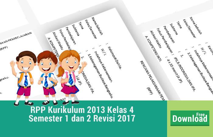 RPP Kurikulum 2013 Kelas 4 untuk Semester 1 dan 2 Revisi 2017