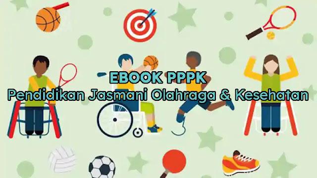 Ebook PPPK (P3K) Kumpulan Soal Pendidikan Jasmani Olahraga dan Kesehatan (PJOK)