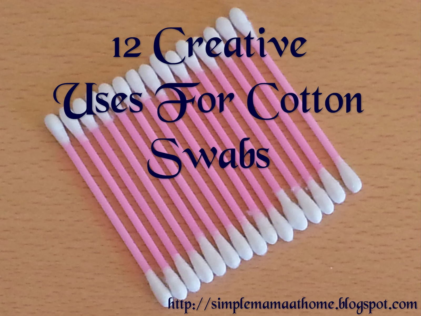 12 Creative Uses For Cotton Swabs