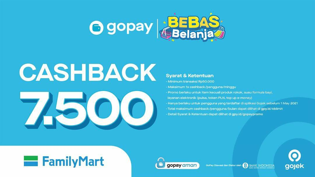 FAMILY MART Promo CASHBACK Rp. 7.500 transaksi pakai GOPAY